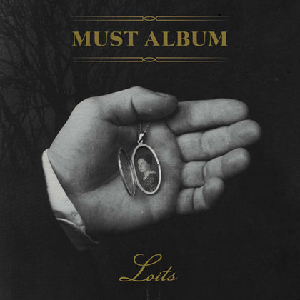 Loits - Must Album