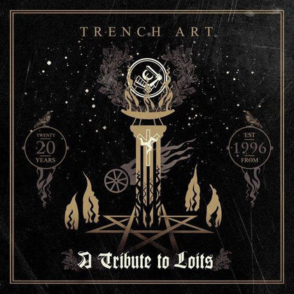 Loits - Trench Art - A Tribute to Loits
