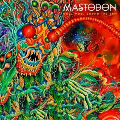 Mastodon - Once More ´Round The Sun