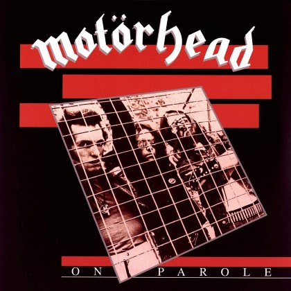Motörhead - On Parole (Expanded & Remastered)