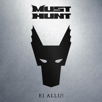 Must Hunt - Ei allu!