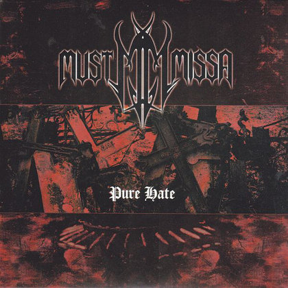 Must Missa - Pure Hate