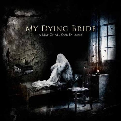 My Dying Bride - A Map Of All Our Failures (Special Ed.)