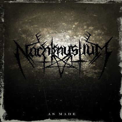 Nachtmystium - As Made