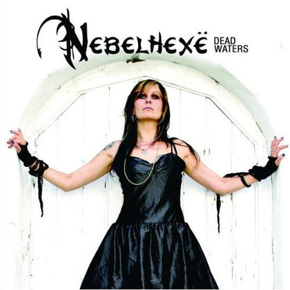 Nebelhexe - Dead Waters