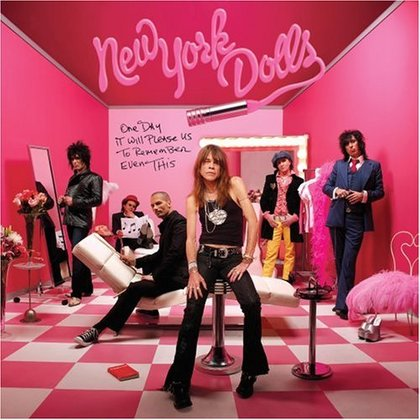New York Dolls - One Day It Will Please Us to Remember Even This (Ltd.)