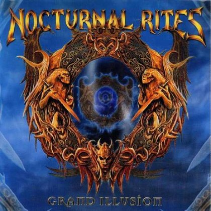 Nocturnal Rites - Grand Illusion (Ltd.)