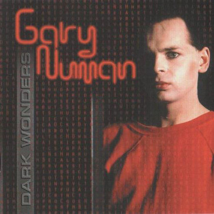 Numan, Gary - Dark Wonders