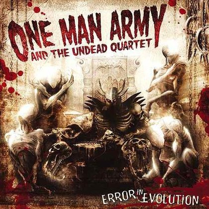 One Man Army And The Undead Quartet - Error in Evolution (Ltd.)