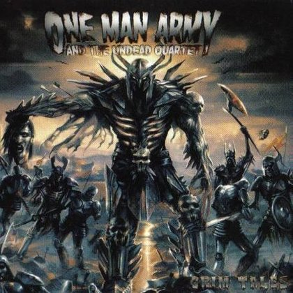 One Man Army And The Undead Quartet - Grim Tales (Ltd.)