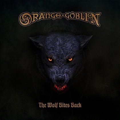 Orange Goblin - The Wolf Bites Back (Deluxe Edition)
