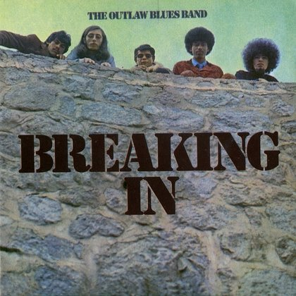 Outlaw Blues Band, The - Breaking In