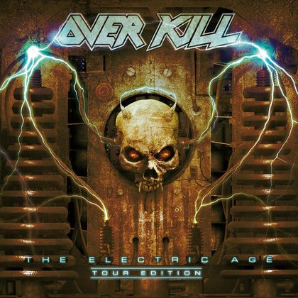 Overkill - The Electric Age (Tour Edition)