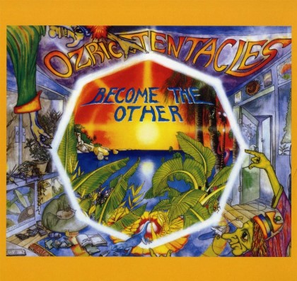 Ozric Tentacles - Become The Other - Ed Wynne remaster