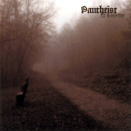 Pantheist - O Solitude