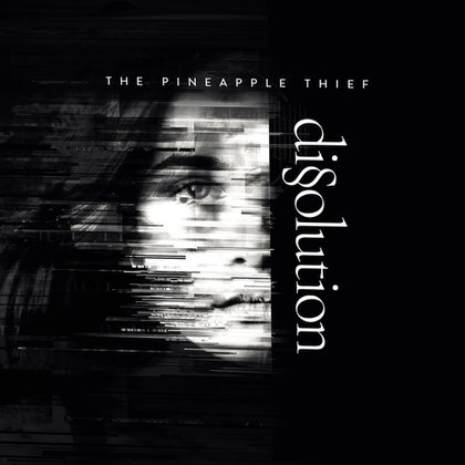 Pineapple Thief, The - Dissolution (LAOS 27.09.)