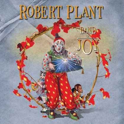 Plant, Robert - Band Of Joy