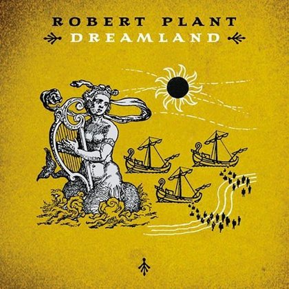 Plant, Robert - Dreamland