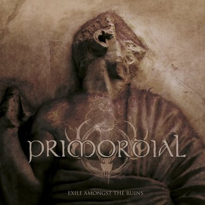Primordial - Exile Amongst The Ruins (Ltd.)