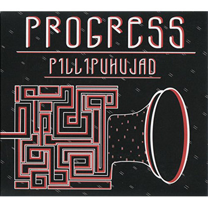 Progress - Pillipuhujad