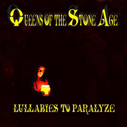 Queens Of The Stone Age - Lullabies To Paralyze