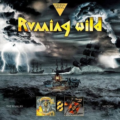Running Wild - Original Vinyl Classics: The Rivalry / Victory