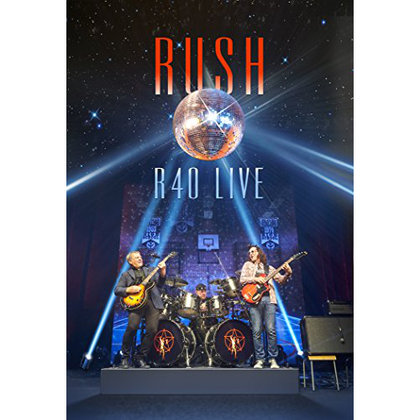 Rush - R40 Live (Deluxe Edition)