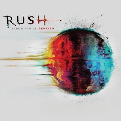 Rush - Vapor Trails - Remixed