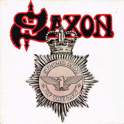 Saxon - Strong Arm Of The Law (Deluxe Edition)