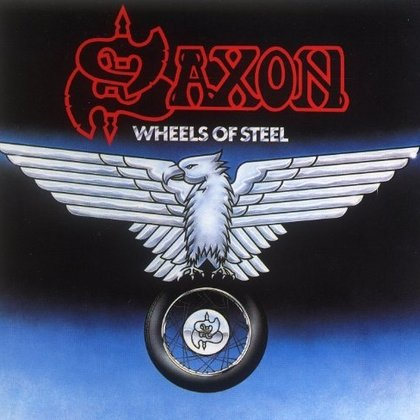 Saxon - Wheels Of Steel (Deluxe Edition)