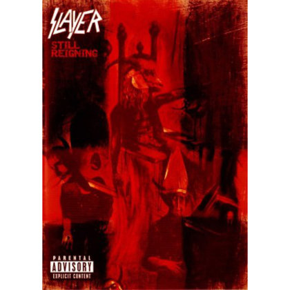 Slayer - Still Reigning