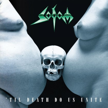 Sodom - Til Death Do Us Unite
