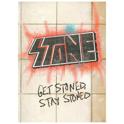 Stone - Get Stoned, Stay Stoned