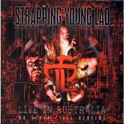 Strapping Young Lad - No Sleep Till Bedtime - Live in Australia