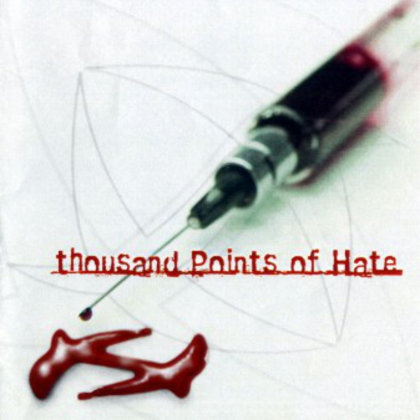 Thousand Points Of Hate - Scar To Mark The Day