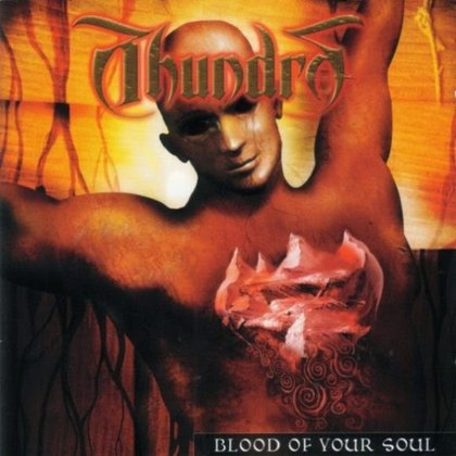 Thundra - Blood Of Your Soul