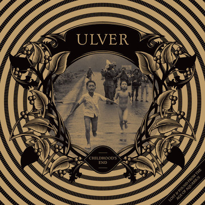 Ulver - Childhood´s End