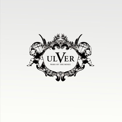 Ulver - Wars Of The Roses (Ltd.)