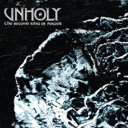 Unholy - The Second Ring Of Power