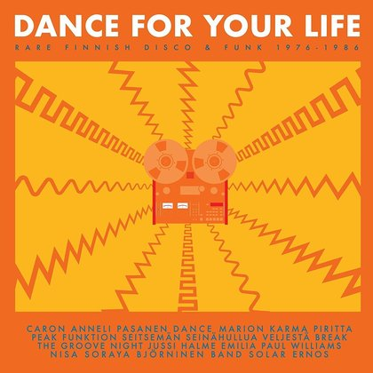 Various Artists - Dance For Your Life – Rare Finnish Funk & Disco 1976-1986