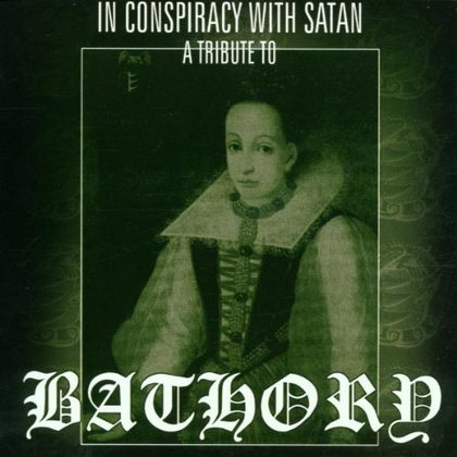 V.A. - In Conspiracy with Satan - A Tribute to Bathory