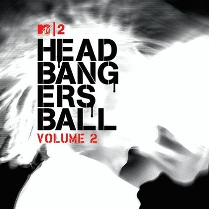 V.A. - MTV2 Headbanger´s Ball Vol. 2