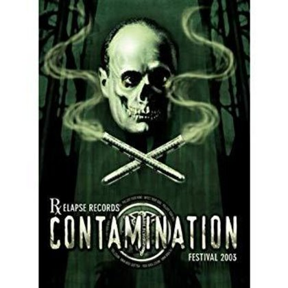 V.A. - Relapse Records Contamination Fest 2003