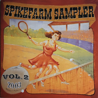 V.A. - Spikefarm Sampler Vol.2
