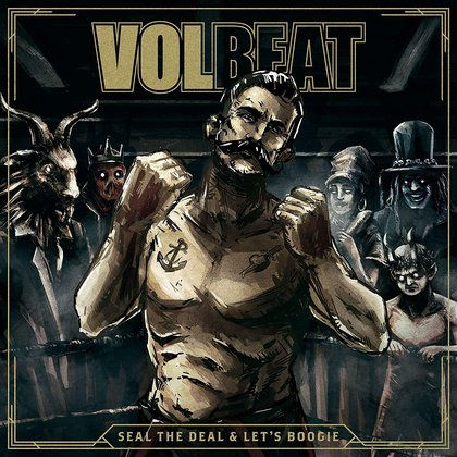Volbeat - Seal The Deal & Let´s Boogie (Deluxe Edition)
