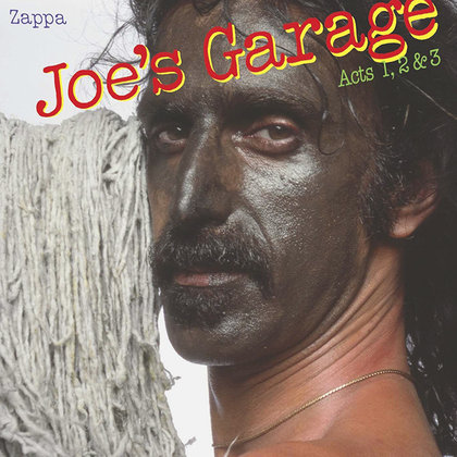Zappa, Frank - Joe´s Garage - Acts 1, 2 & 3